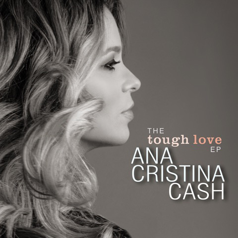 Ana-Cristina-Cash-The-Tough-Love-EP